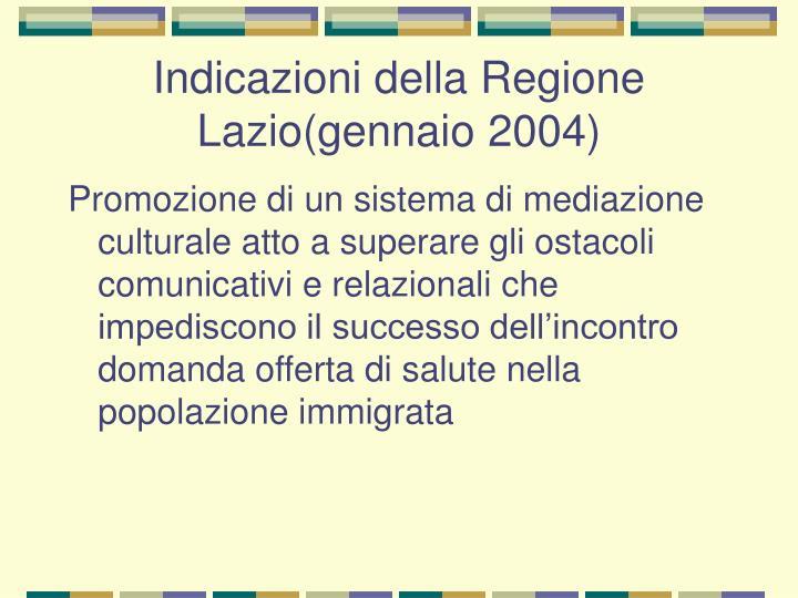 Indicazioni della Regione Lazio(gennaio 2004)