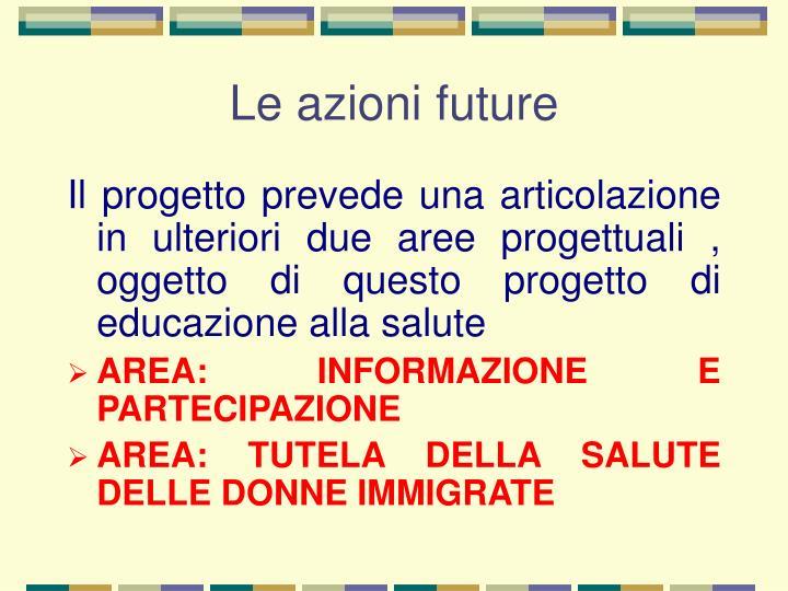 Le azioni future
