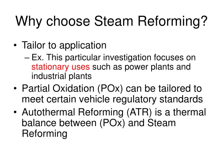 Why choose Steam Reforming?