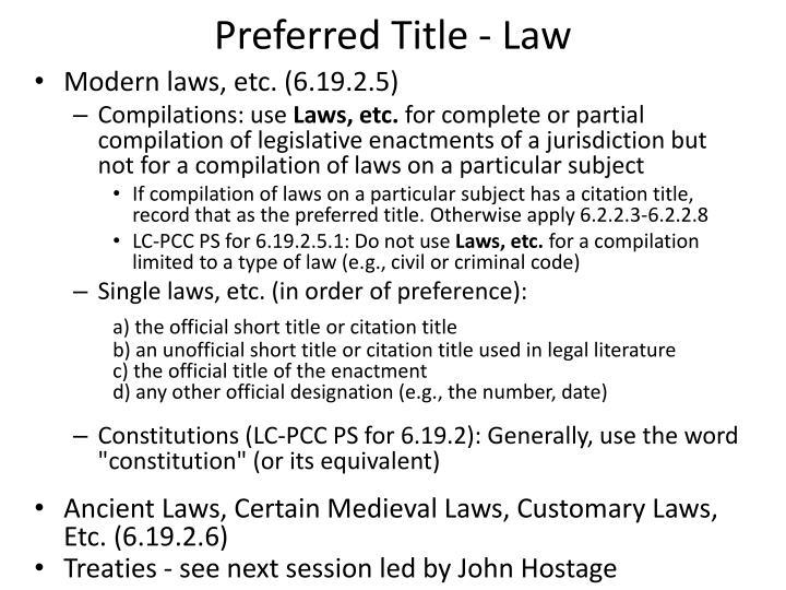 Preferred Title - Law