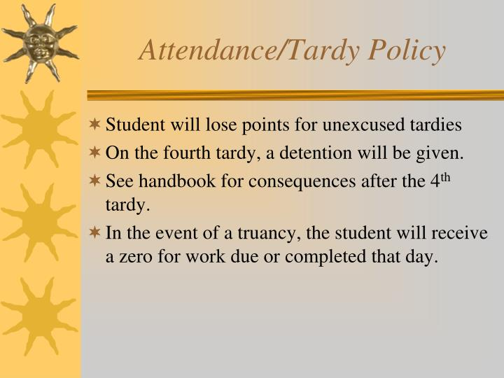 Attendance/Tardy Policy