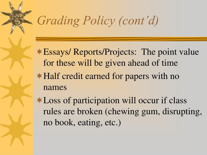 Grading Policy (cont'd)