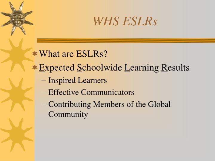 WHS ESLRs