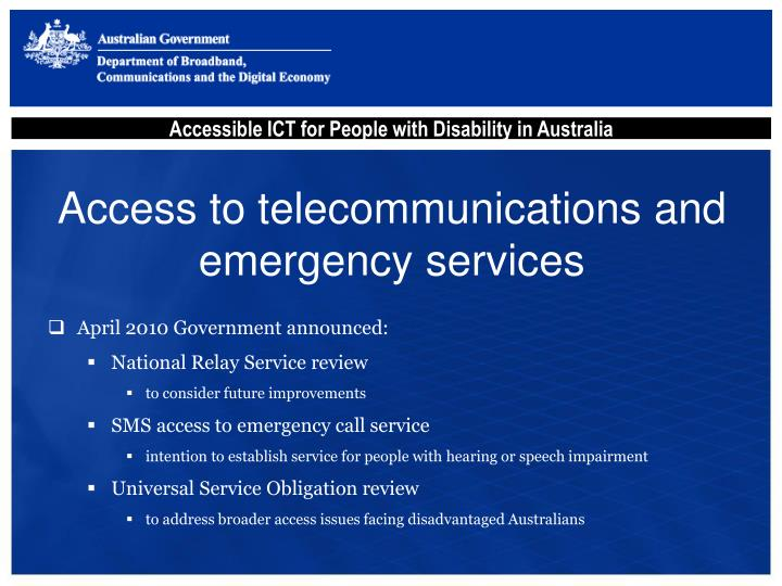 Access to telecommunications and emergency services