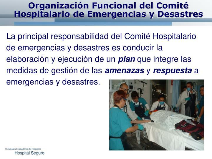 Organización Funcional del Comité Hospitalario de Emergencias y Desastres