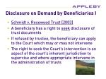 disclosure on demand by beneficiaries i