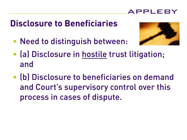 Disclosure to Beneficiaries