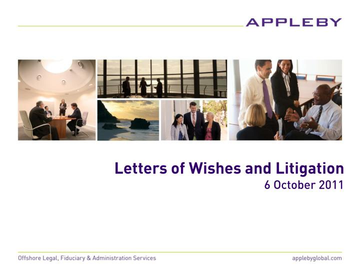 Letters of Wishes and Litigation