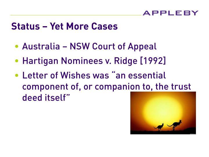 Status – Yet More Cases