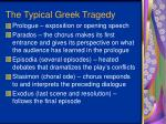 the typical greek tragedy