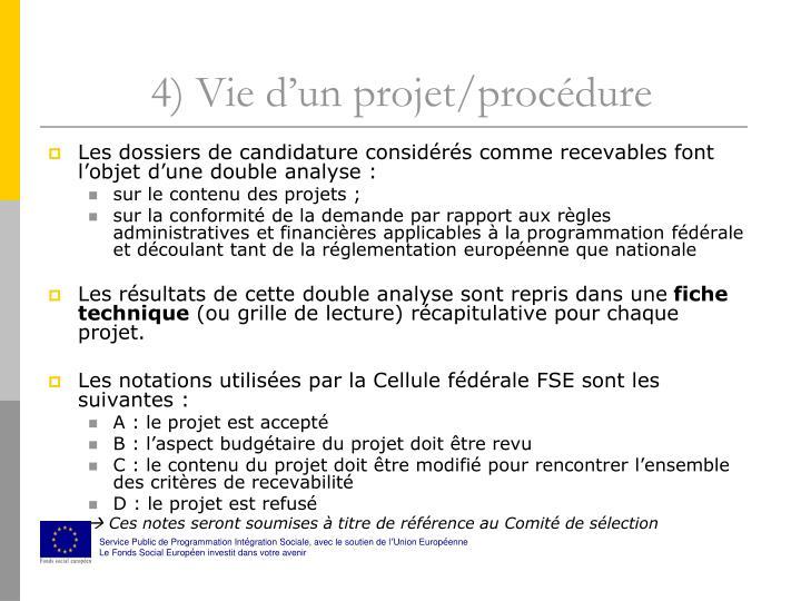 4) Vie d'un projet/procédure