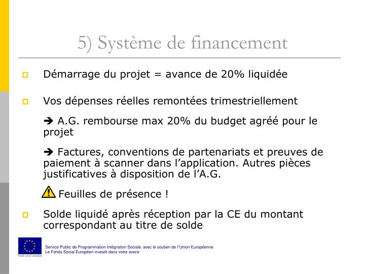 5) Système de financement