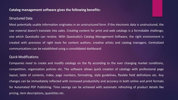 Catalog management software gives the following benefits: