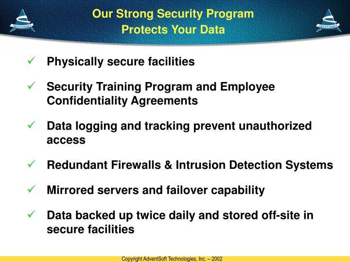 Our Strong Security Program