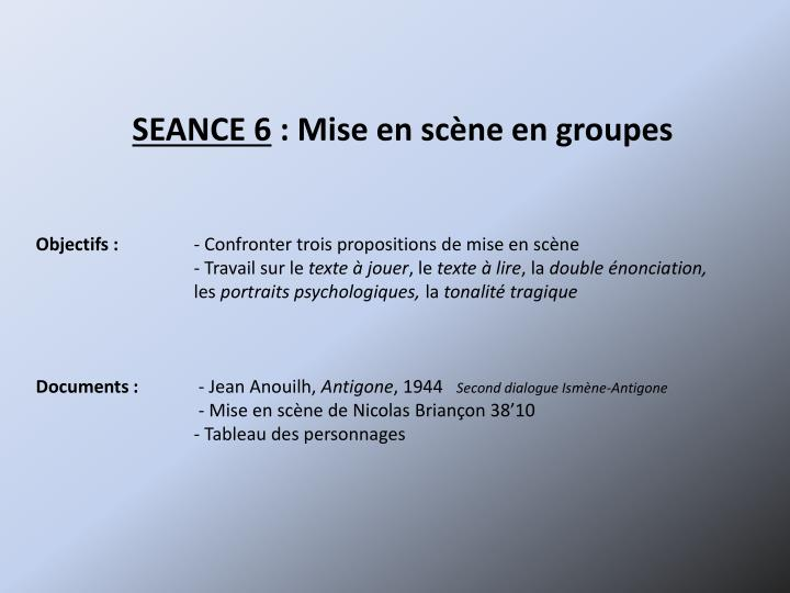 SEANCE 6