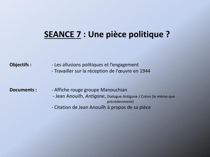SEANCE 7