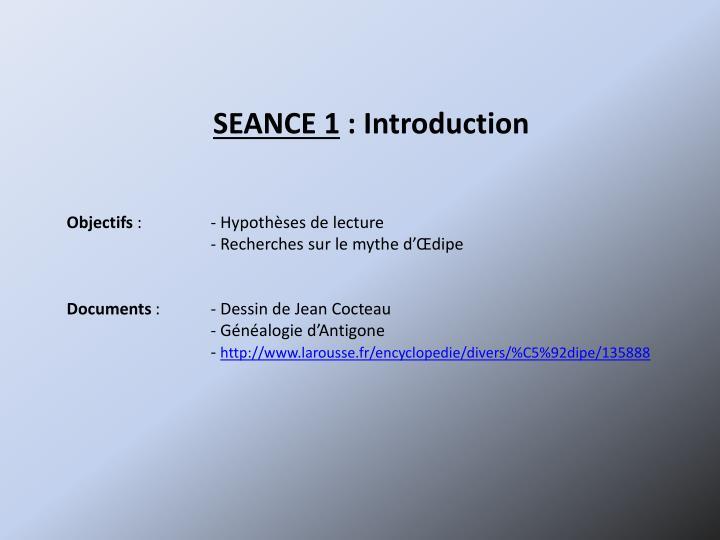 SEANCE 1