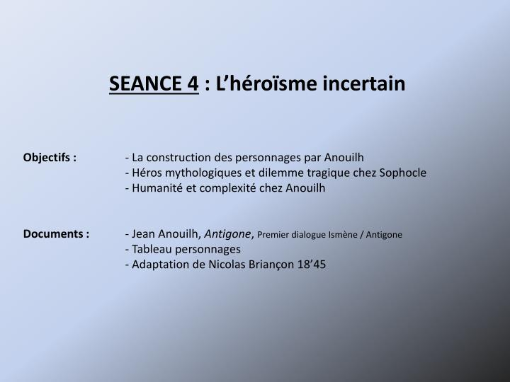 SEANCE 4