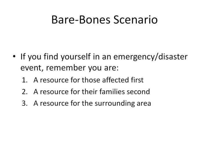 Bare-Bones Scenario