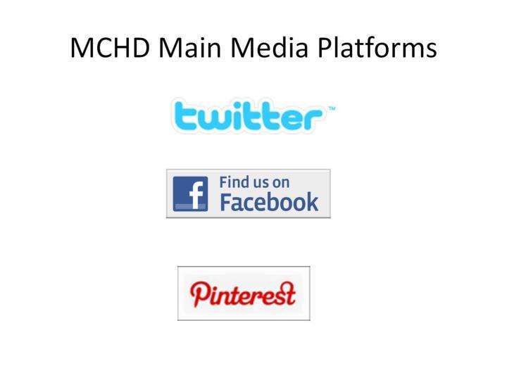 MCHD Main Media Platforms