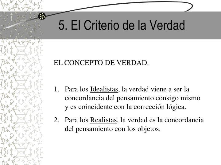 5. El Criterio de la Verdad