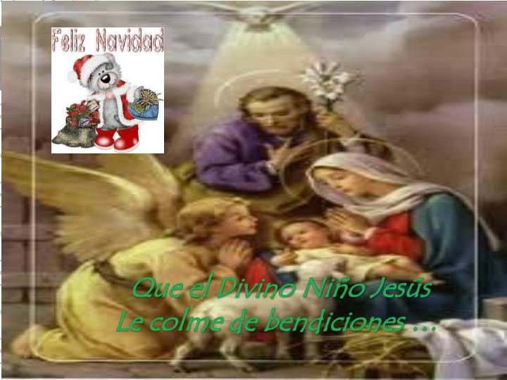 Que el Divino Niño Jesús
