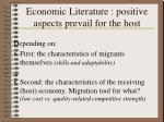 economic literature positive aspects prevail for the host