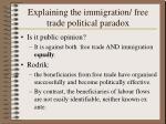 explaining the immigration free trade political paradox