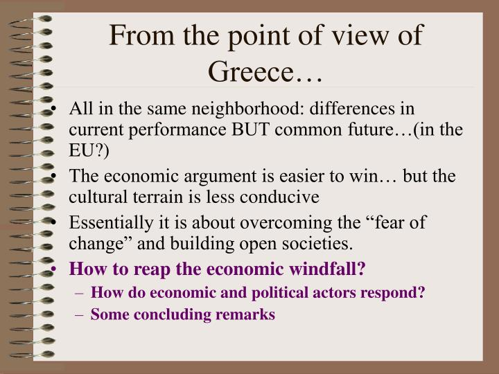 From the point of view of Greece…