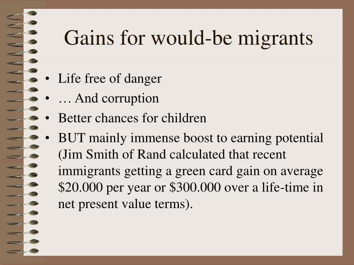 Gains for would-be migrants