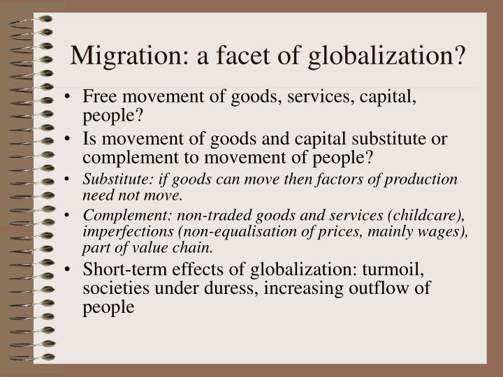 Migration: a facet of globalization?