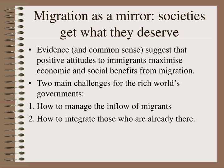 Migration as a mirror: societies get what they deserve