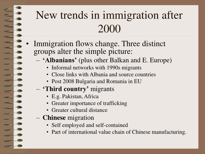 New trends in immigration after 2000