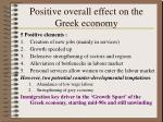 positive overall effect on the greek economy