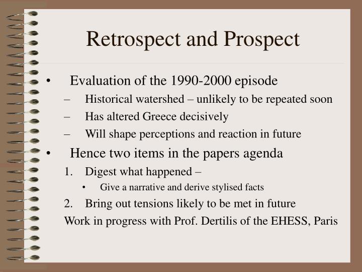 Retrospect and Prospect