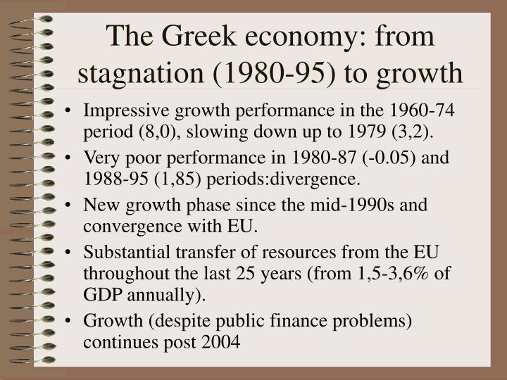 The Greek economy: from stagnation (1980-95) to growth