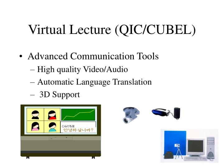 Virtual Lecture (QIC/CUBEL)