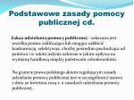 podstawowe zasady pomocy publicznej cd