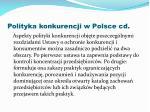 polityka konkurencji w polsce cd