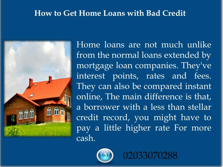 How to Get Home Loans with Bad Credit