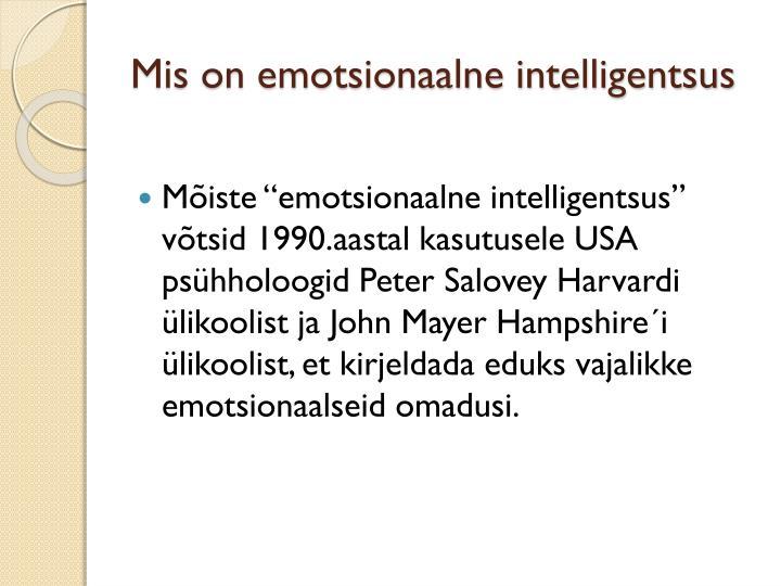 Mis on emotsionaalne intelligentsus
