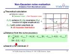non gaussian noise evaluation distance from theoretical curve