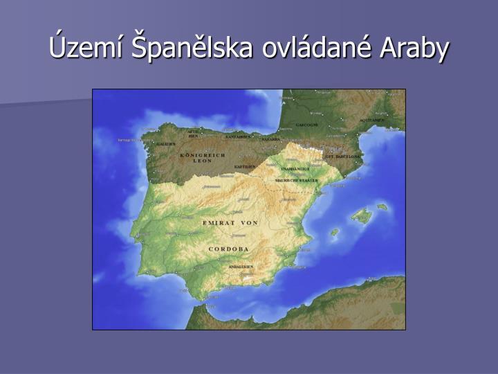 Území Španělska ovládané Araby