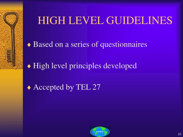 HIGH LEVEL GUIDELINES