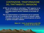 contenzione trasformazione del trattamento dimissione2