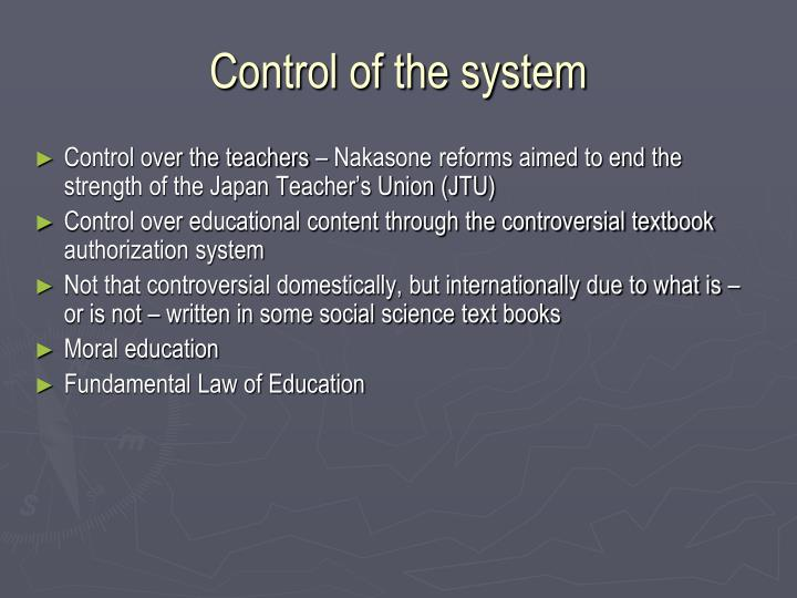 Control of the system