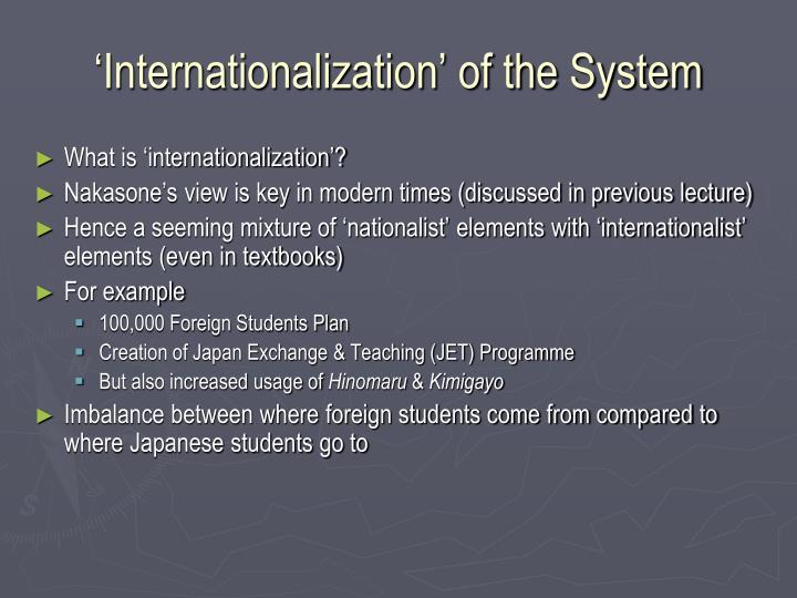 'Internationalization' of the System