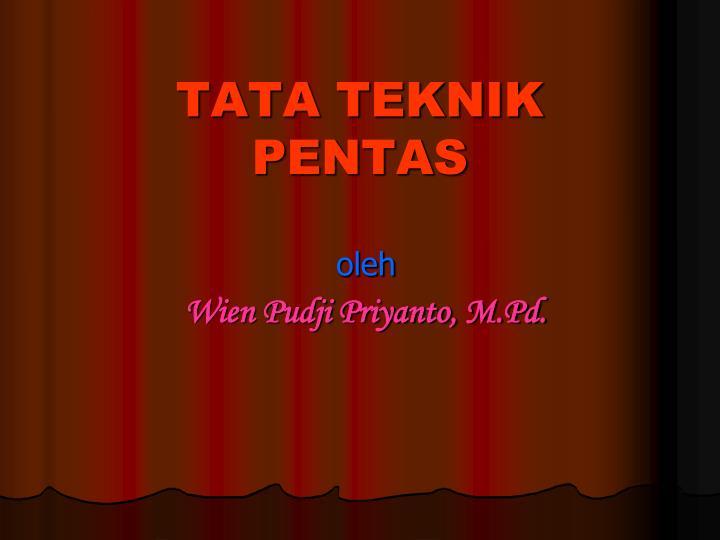 TATA TEKNIK PENTAS