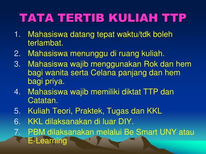 TATA TERTIB KULIAH TTP