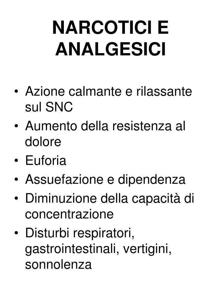 NARCOTICI E ANALGESICI